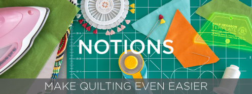 Purchase Quilting Notions | Quilting Tools | Quilt Notions