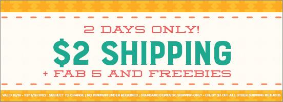 $2 Shipping + Fab 5 + Freebies