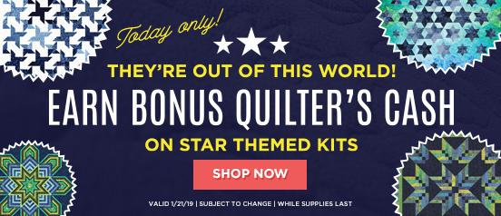 Earn Bonus Quilter's Cash on star themed kits