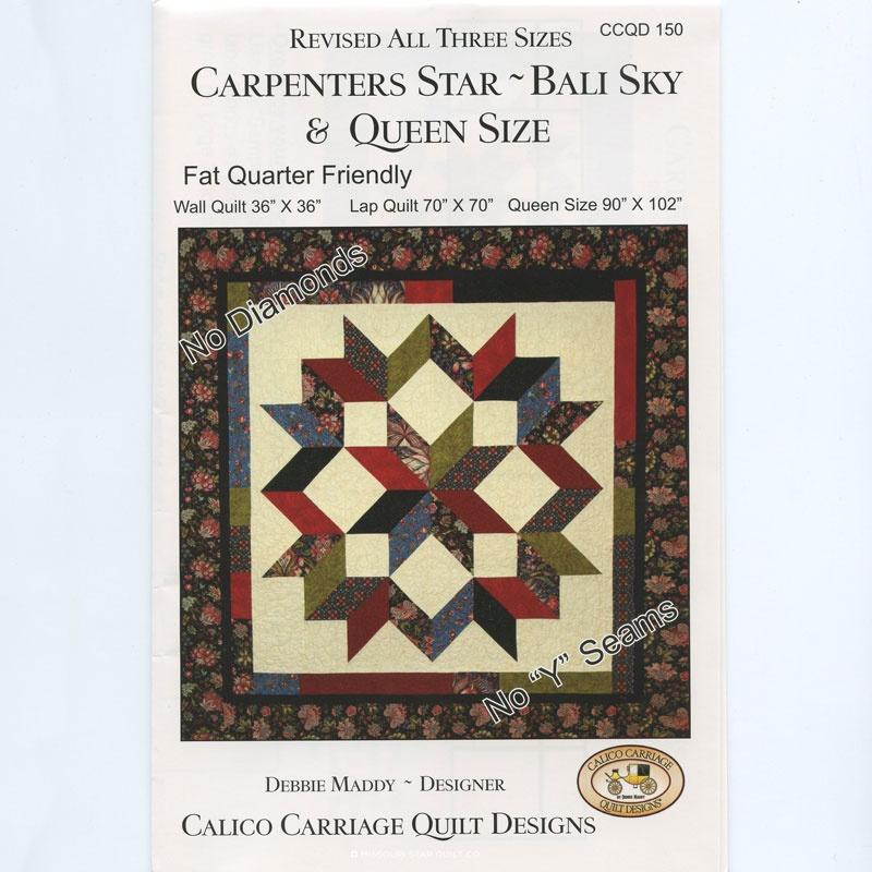 Carpenters Star Bali Sky Revised Pattern Debbie Maddy Calico