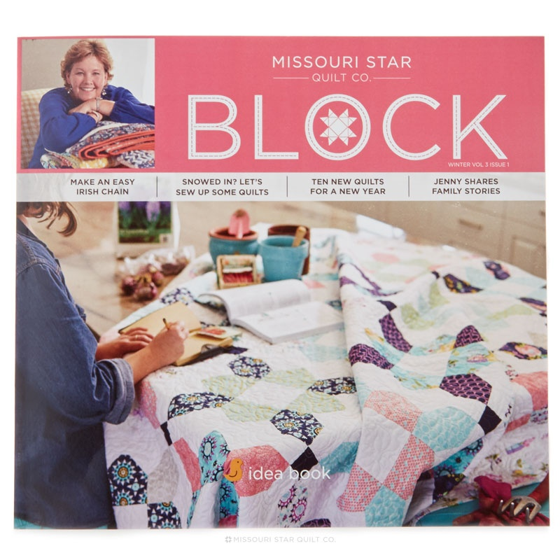 BLOCK Magazine - Winter 2016 Vol. 3 Issue 1 - MSQC — Missouri Star ... : missouri star quilt company forum - Adamdwight.com