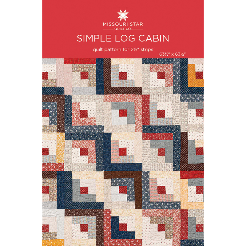 Simple Log Cabin Quilt Pattern By Missouri Star Missouri Star Quilt Co Missouri Star Quilt Co