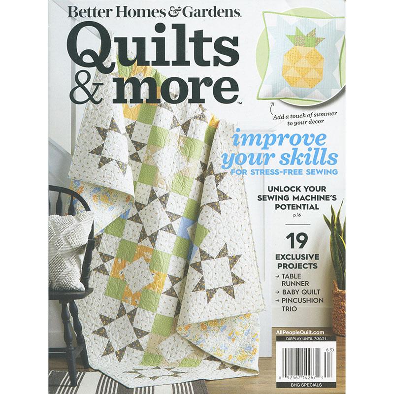 Better Homes & Gardens Quilts & More Summer 2021