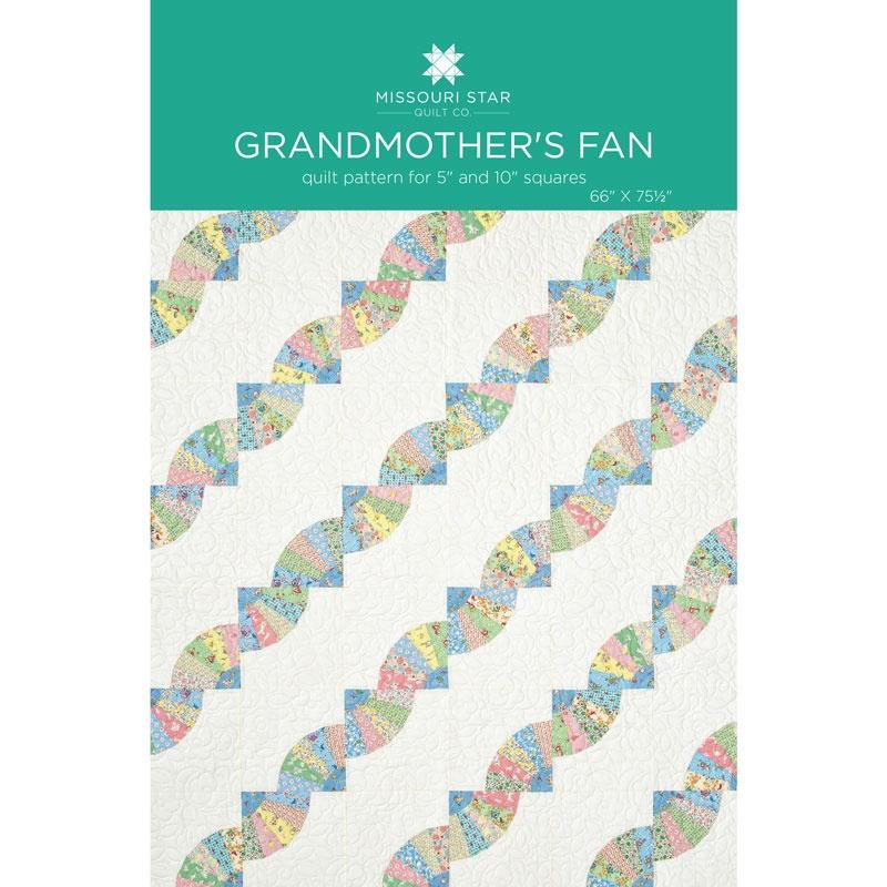 Grandmothers Fan Quilt Pattern By Missouri Star Missouri Star