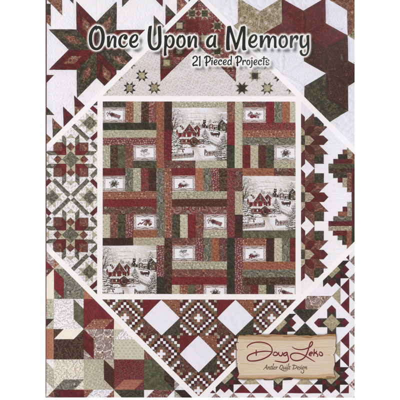 Once Upon A Memory Book Doug Leko Of Antler Quilt