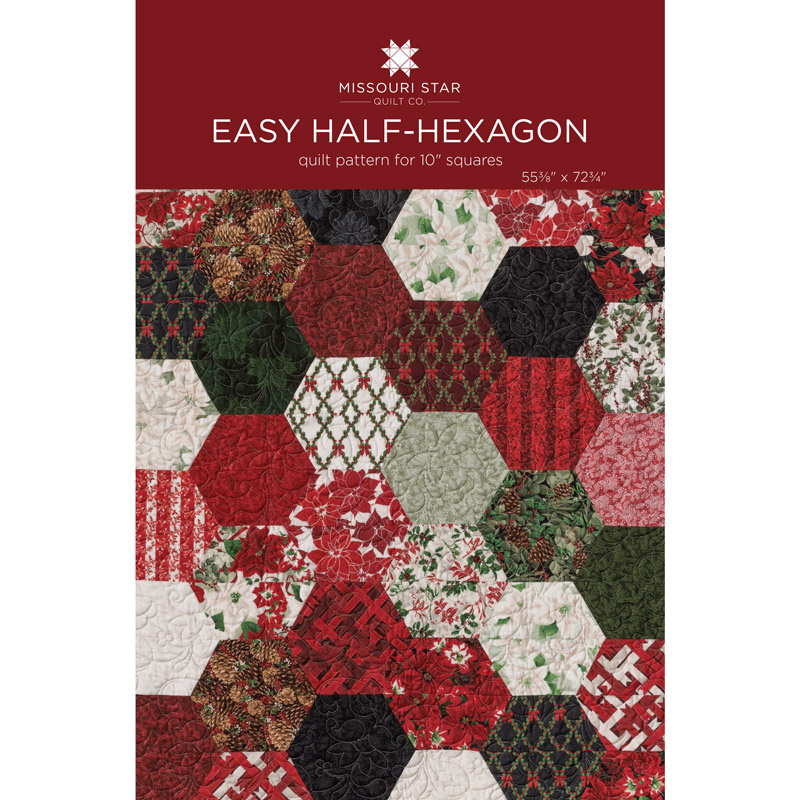 Easy Half Hexagon Quilt Pattern By Missouri Star