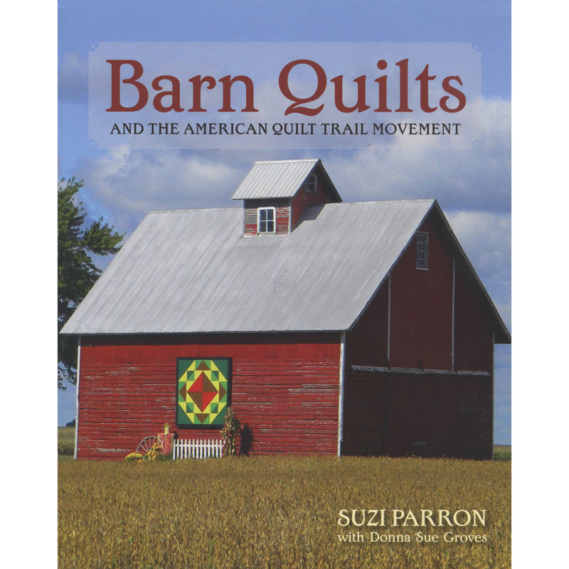 Barn Quilts Book by Suzi Parron