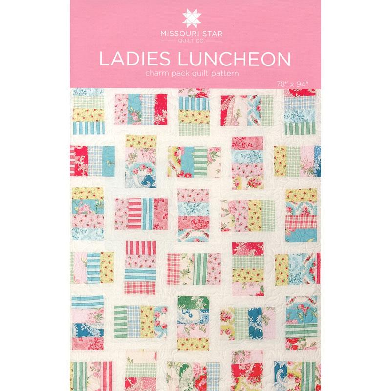 Ladies Luncheon Quilt Pattern By Msqc Missouri Star
