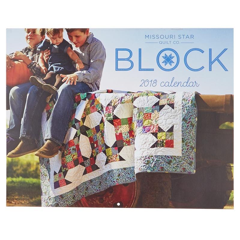 BLOCK 2018 Calendar - MSQC - Sutherland Printing — Missouri Star ... : missouri star quilt company forum - Adamdwight.com