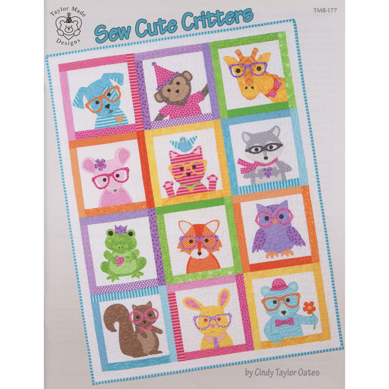 Sew Cute Critters Cindy Taylor Oates Taylor Made Designs