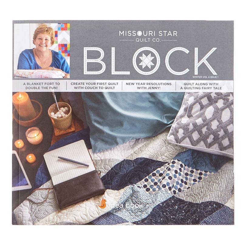BLOCK Magazine Winter 2017 Vol. 4 Issue 1 - MSQC — Missouri Star ... : missouri star quilt co daily deal - Adamdwight.com