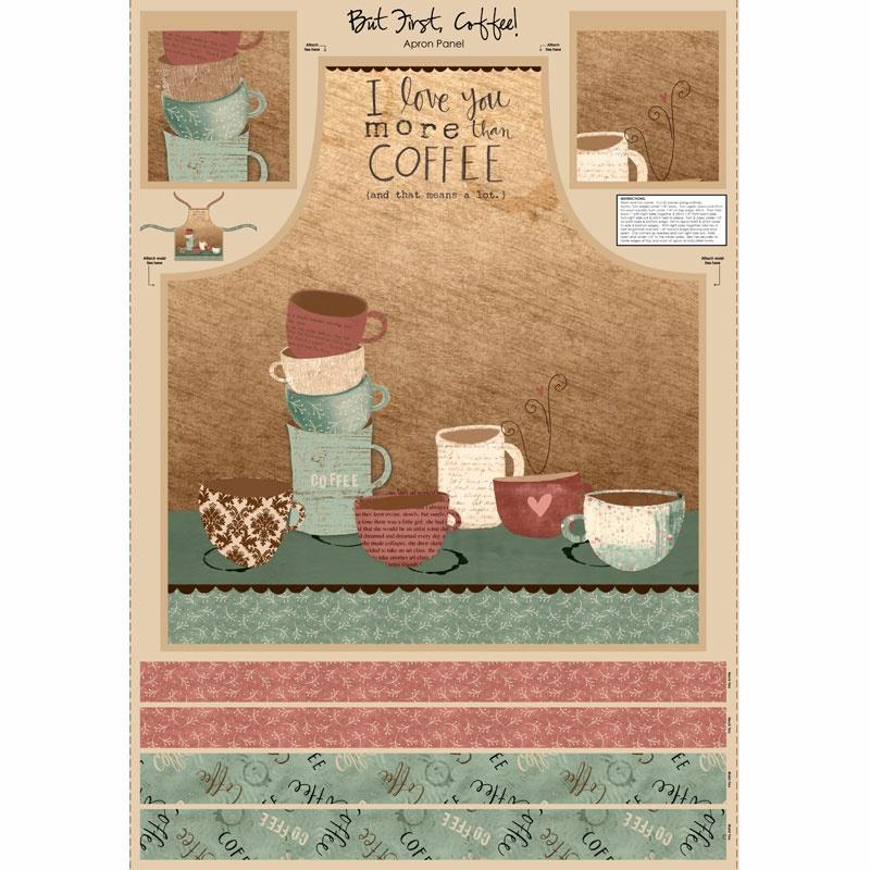 But First, Coffee! - Apron Panel Multi Yardage