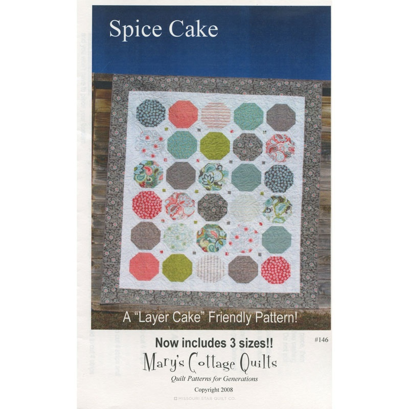 Spice Cake Layer Cake Quilt Pattern Marys Cottage Quilts