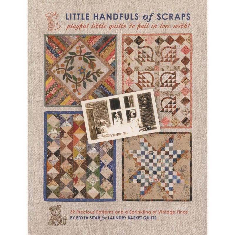 Little Quilt Of Love.Little Handfuls Of Scraps Book