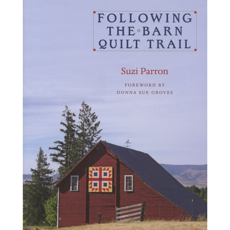 Following the Barn Quilt Trail Book by Suzi Parron
