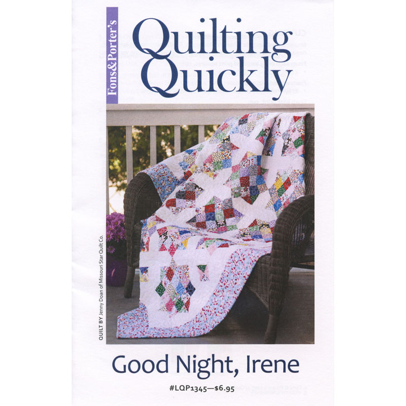Good Night, Irene Pattern - Fons & Porter — Missouri Star Quilt Co. : goodnight irene quilt - Adamdwight.com