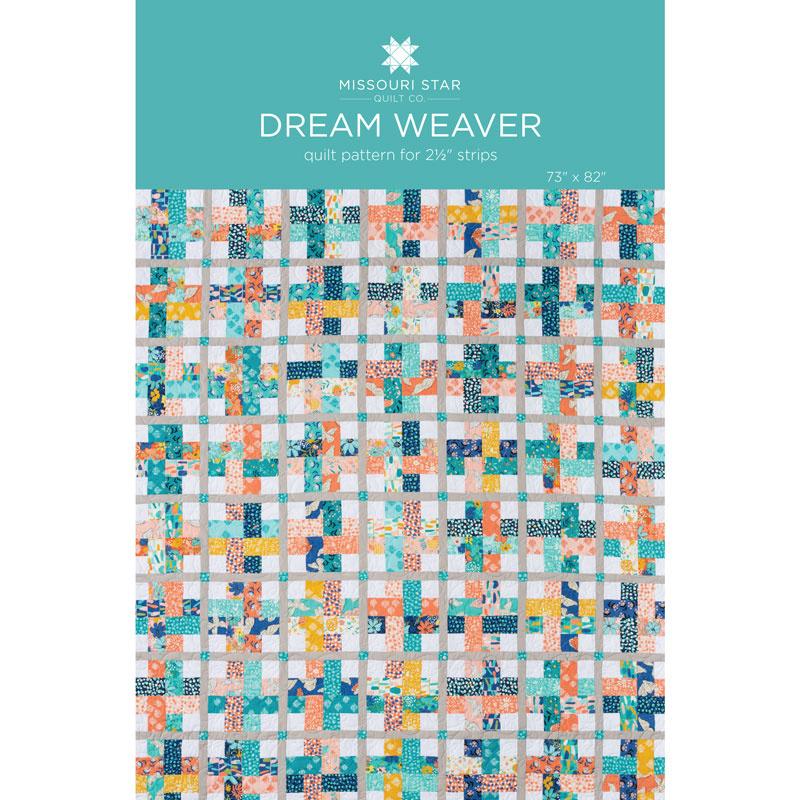 Dream Weaver Quilt Pattern By Missouri Star Missouri Star Quilt