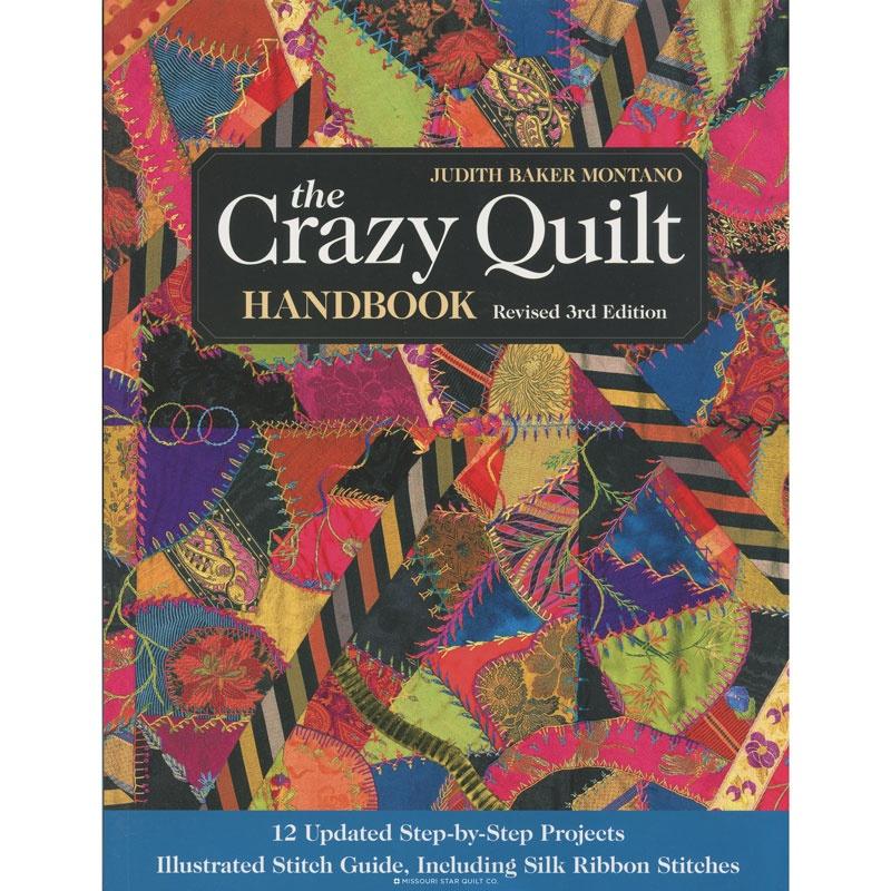 The Crazy Quilt Handbook 3rd edition