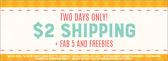 Last Day for $2 Shipping!