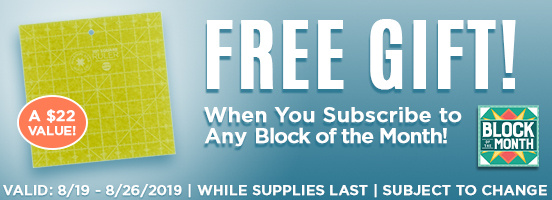Block of the Month Gift with Subscription