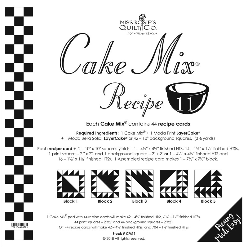 Cake Mix Recipe 11 by Miss Rosie's Quilt Co