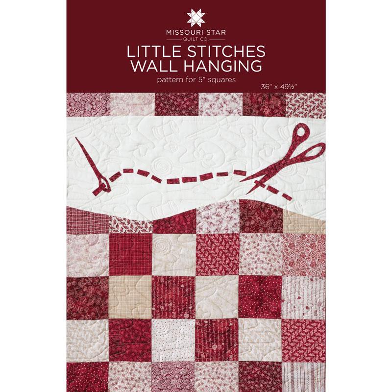 Little Stitches Wallhanging Quilt Pattern By Missouri Star