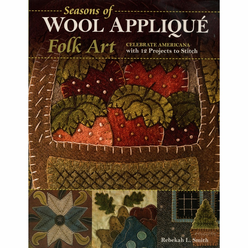 Seasons of Wool Appliqué Folk Art Book