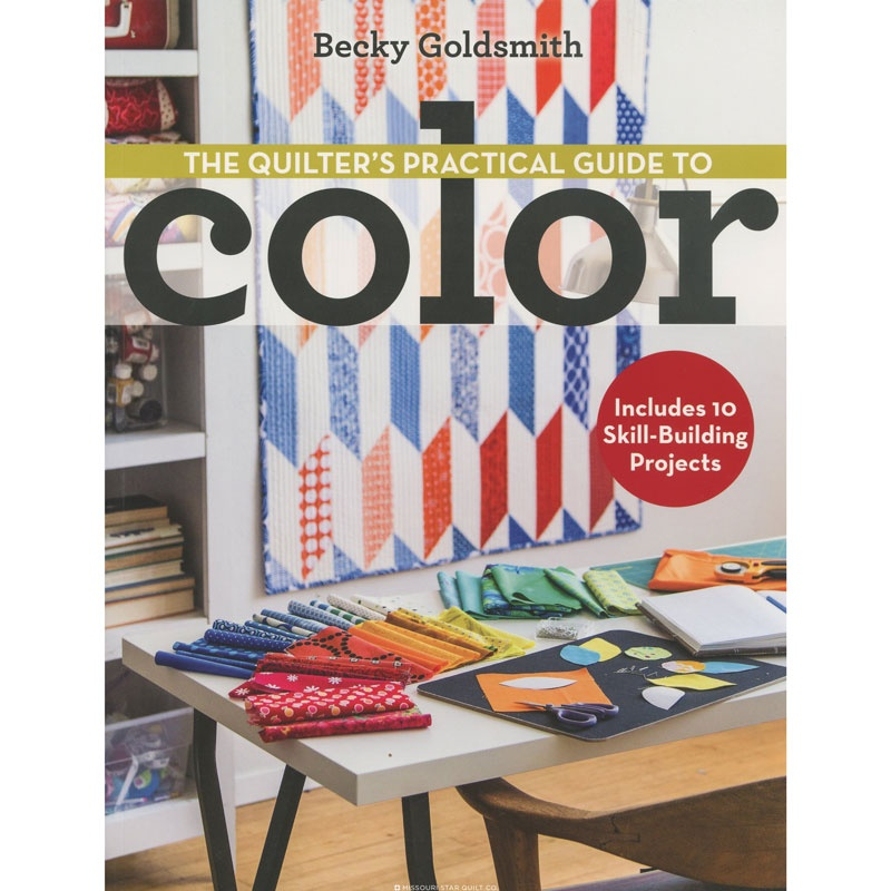 The Quilter's Practical Guide to Color Book