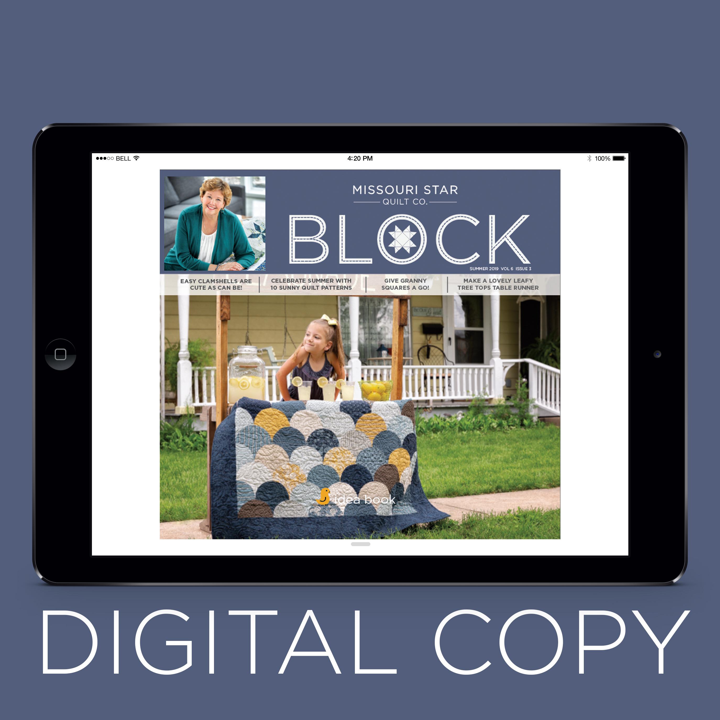 1124b7e5dee Digital Download - Block Magazine Summer 2019 Vol 6 Issue 3 - Missouri Star  Quilt Co. - Missouri Star Quilt Co.