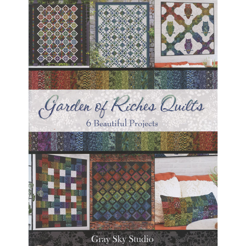 Garden of Riches Quilts Book
