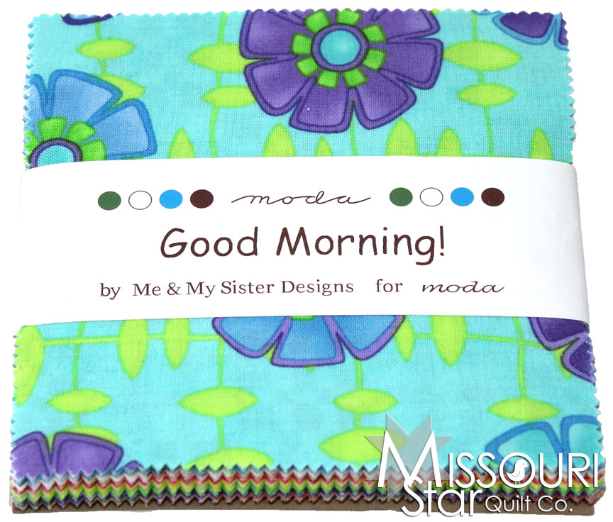 Good Morning Charm Pack Me My Sister Moda Fabrics