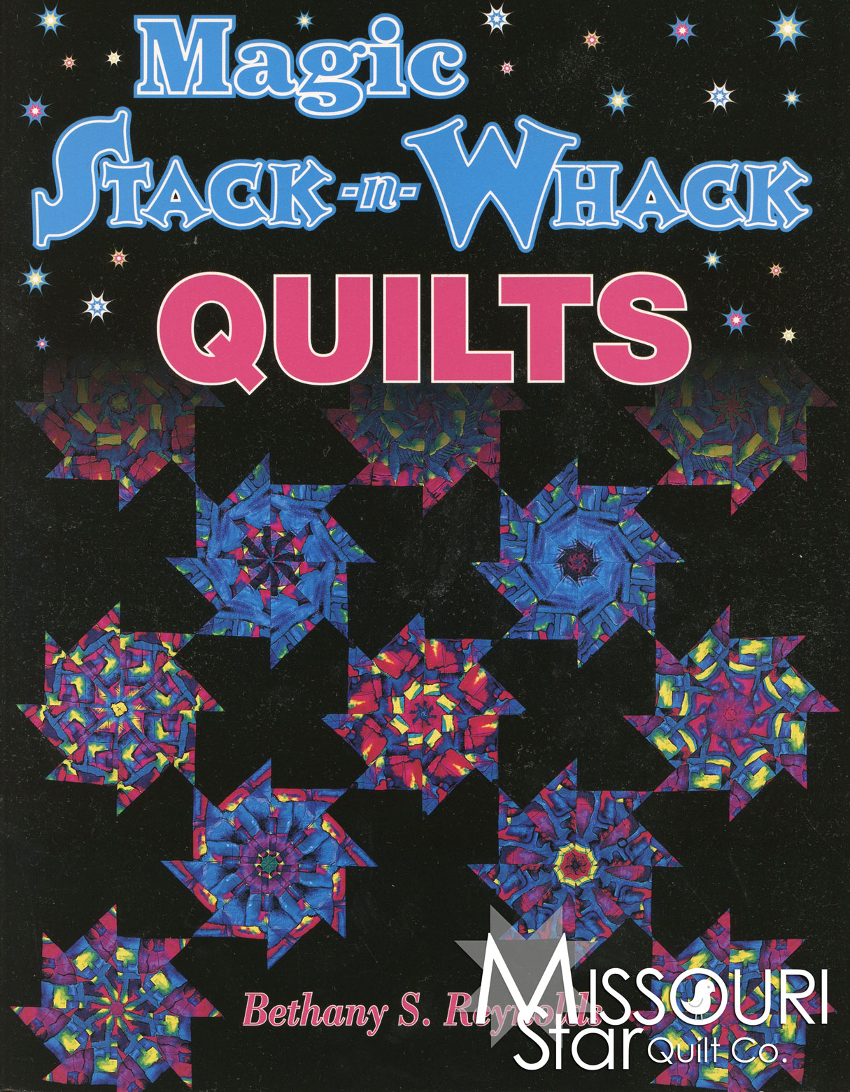 Magic Stack-N-Whack Quilts Pattern Book - Bethany S. Reynolds ... : stack and whack quilt tutorial - Adamdwight.com