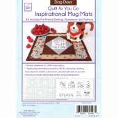 Dog Days Quilt As You Go Inspirational Mug Mats Kit