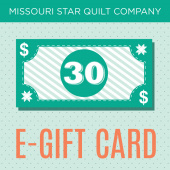 $30 E-Gift Card to the Missouri Star Quilt Company