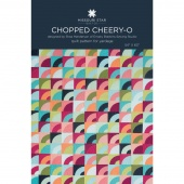 Chopped Cheery-O Pattern by Missouri Star