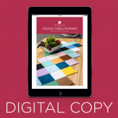 Digital Download - Zig Zag Table Runner Pattern by Missouri Star