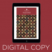 Digital Download - Milestones Quilt Pattern by Missouri Star