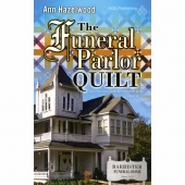 Funeral Parlor Quilt - Colebridge Community Series Book 3