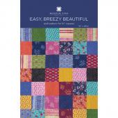 Easy, Breezy Beautiful Quilt Pattern by Missouri Star