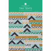 Tiny Tents Pattern by Missouri Star
