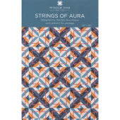 Strings of Aura Quilt Pattern by Missouri Star