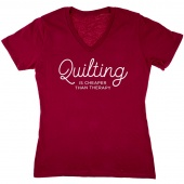Quilting Is Cheaper Than Therapy Raspberry V-Neck T-Shirt - Medium