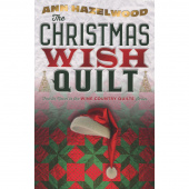 The Christmas Wish Quilt - Wine Country Quilts Series Book 4