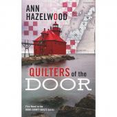 Quilters of the Door Book - Door County Quilts Series Book 1