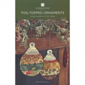 Foil-Topped Ornaments Pattern by Missouri Star