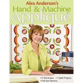 Alex Anderson's Hand & Machine Appliqué Book