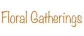 Floral Gatherings