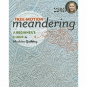 Free-Motion Meandering - A Beginner's Guide to Machine Quilting Book