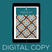 Digital Download - Strings of Aura Quilt Pattern by Missouri Star