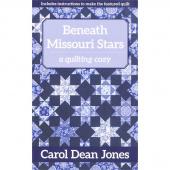 Beneath Missouri Stars - A Quilting Cozy Series Book 11